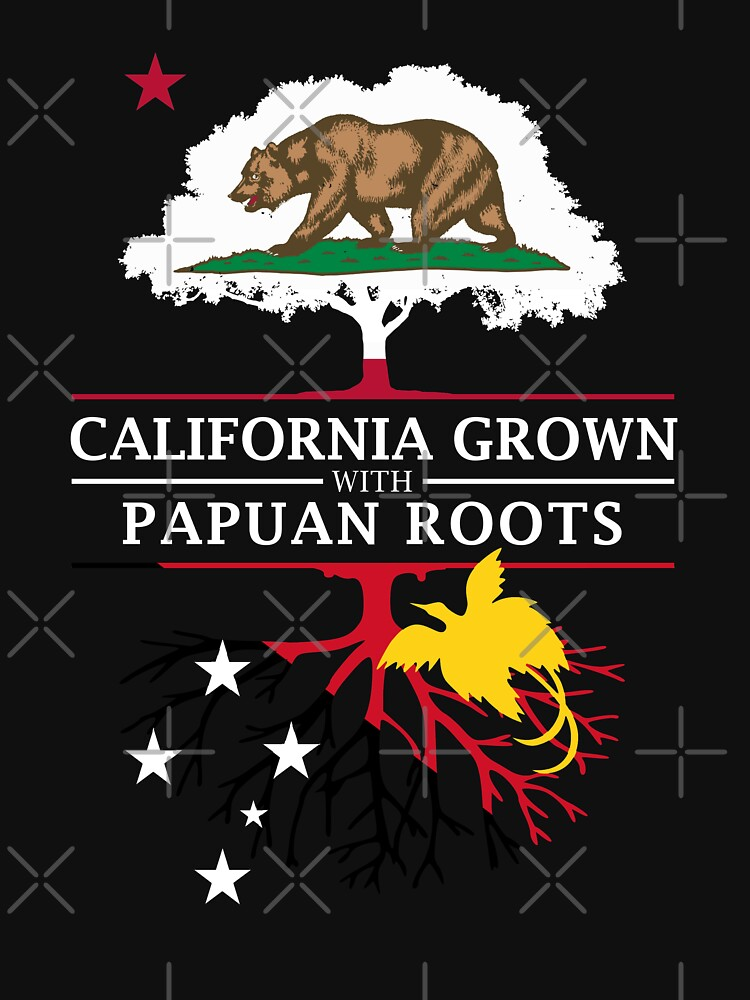 California Grown with Papuan Roots by ockshirts