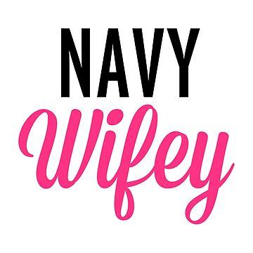 Navy Wifey Quote by quarantine81