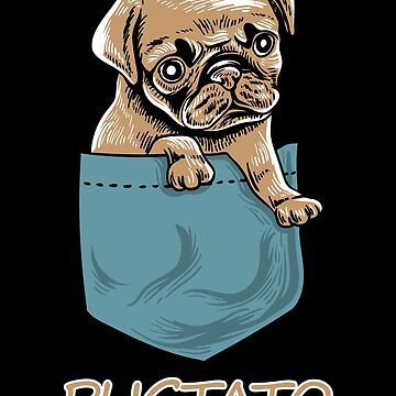 Pugtato Potato Pug Lover Adorable Pets Shirt by WWB2017