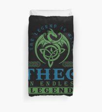 Legend T-shirt - Legend Shirt - Legend Tee - THEO An Endless Legend Duvet Cover