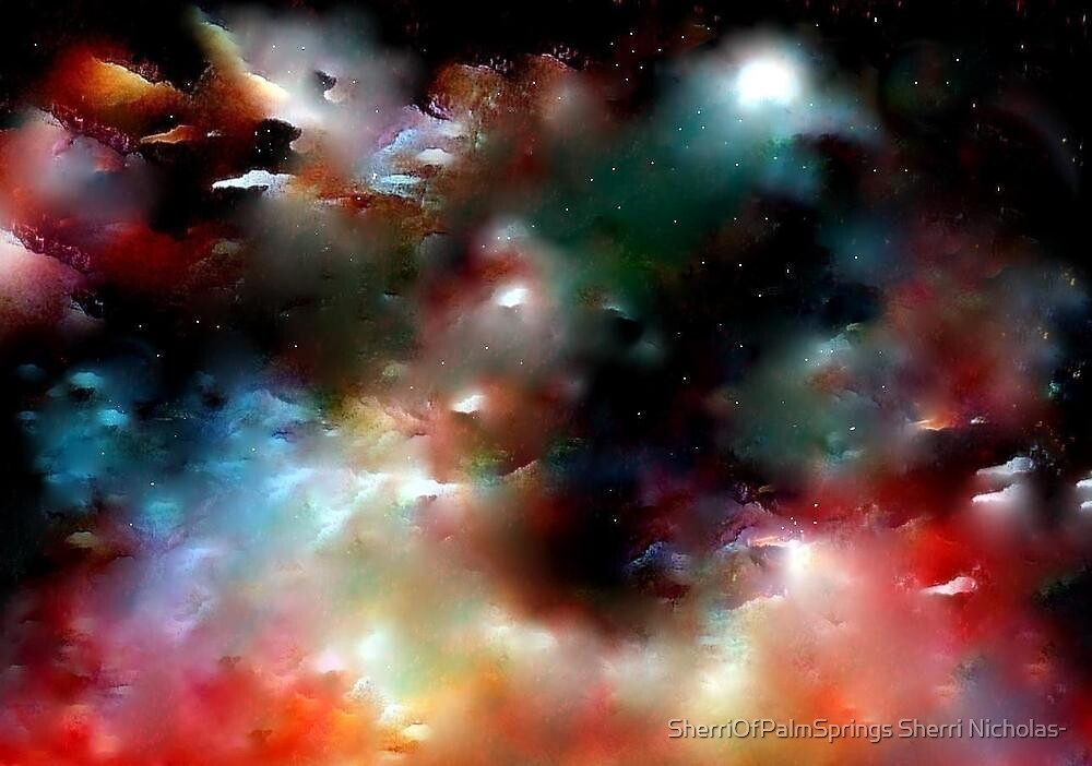 THE UNIVERSE....WE CALL IT THE HEAVEN... by SherriOfPalmSprings Sherri Nicholas-