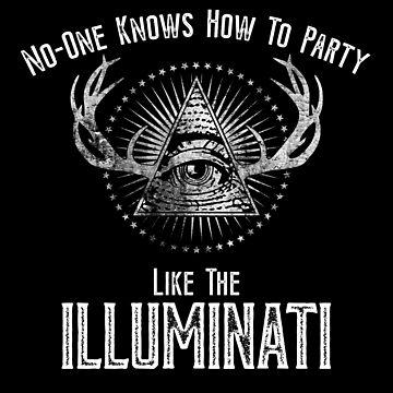 Party Like The Illuminati. Funny Parody. by gorillamerch