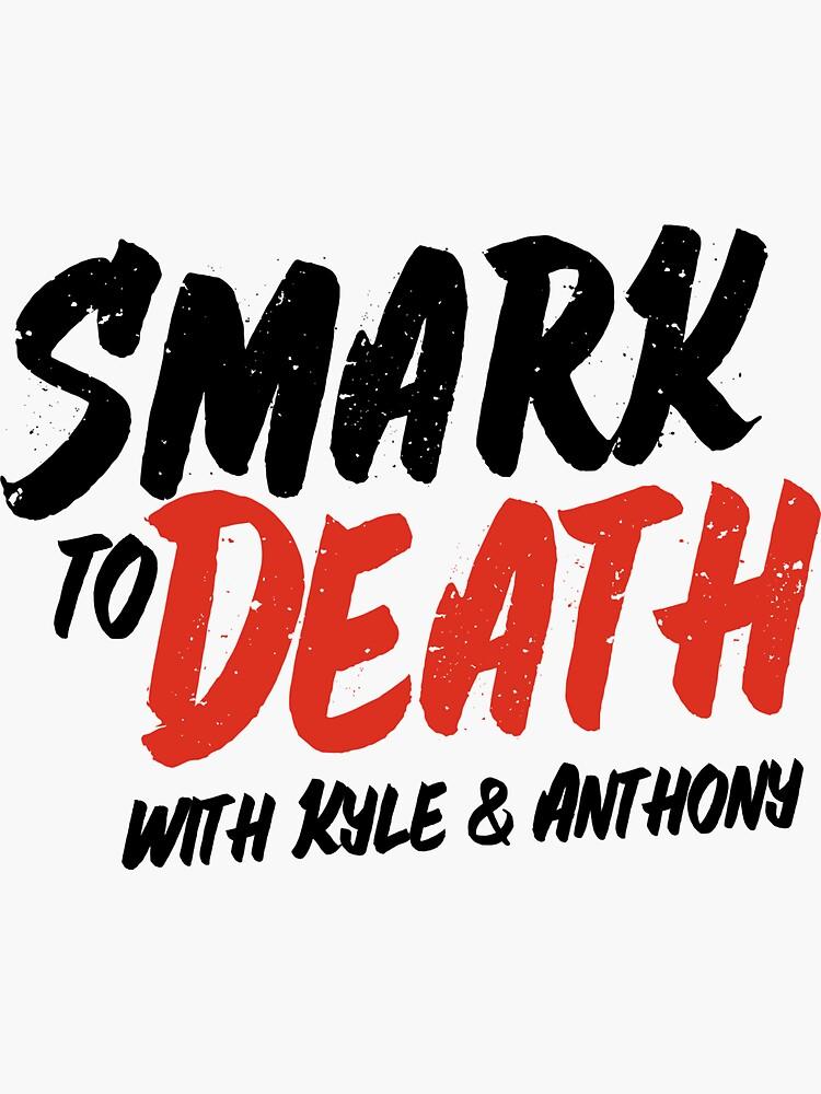 Smark to Death Sticker by smarktodeath
