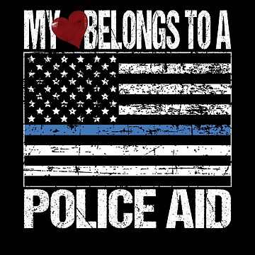 My Heart Belongs To A Police Aid by FairOaksDesigns