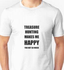 Treasure Hunting Lover Fan Funny Gift Idea Hobby Unisex T-Shirt