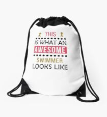 Swimmer Awesome Looks Birthday Swimming Christmas Funny  Drawstring Bag