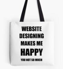 Website Designing Lover Fan Funny Gift Idea Hobby Tote Bag