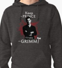 Keep the prince, I'll take the Grimm Pullover Hoodie