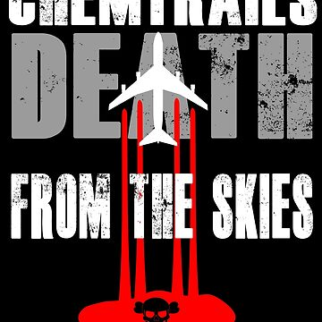 Chemtrails Death from the Skies Conspiracy Theory by chriswilson111