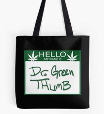 Dr. Green Thumb Tote Bag