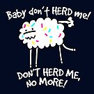 Don't Herd Me by Porky Roebuck