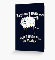 Don't Herd Me Greeting Card