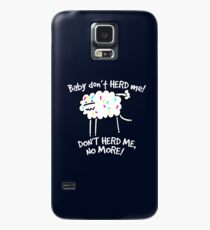 Don't Herd Me Case/Skin for Samsung Galaxy