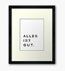 Alles ist Gut | Typography Minimalist Version Framed Print