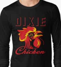 Dixie Chicken  Long Sleeve T-Shirt