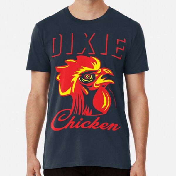 Dixie Chicken  Premium T-Shirt
