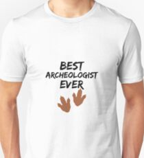 Archeologist Best Ever Funny Gift Idea Unisex T-Shirt