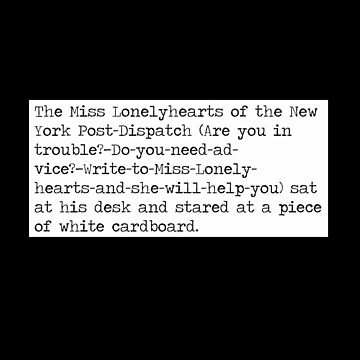 Miss Lonelyhearts Nathaniel West First Sentence T-Shirt by buythebook86