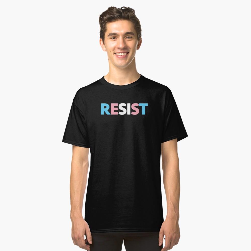 Transgender Resist Classic T-Shirt Front