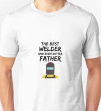 Welder Dad Best Ever Funny Gift Idea Unisex T-Shirt