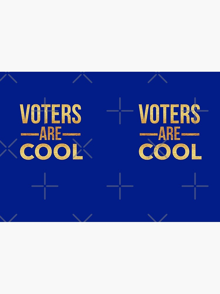 Election Voting Gifts - Voters Are Cool - Get out the Vote by LJCM