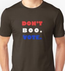 Dont Boo.  Vote. Slim Fit T-Shirt