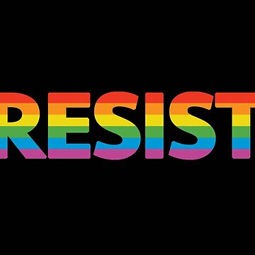 LGBTQ RESIST by DomPlatypus