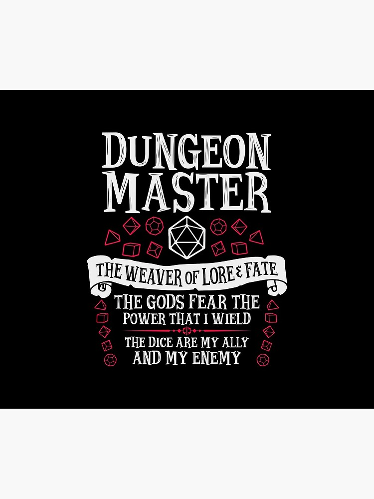 Dungeon Master, The Weaver of Lore & Fate - Dungeons & Dragons (White Text) by enduratrum