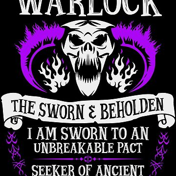 WARLOCK, THE SWORN AND BEHOLDEN - Dungeons & Dragons (White Text) by enduratrum