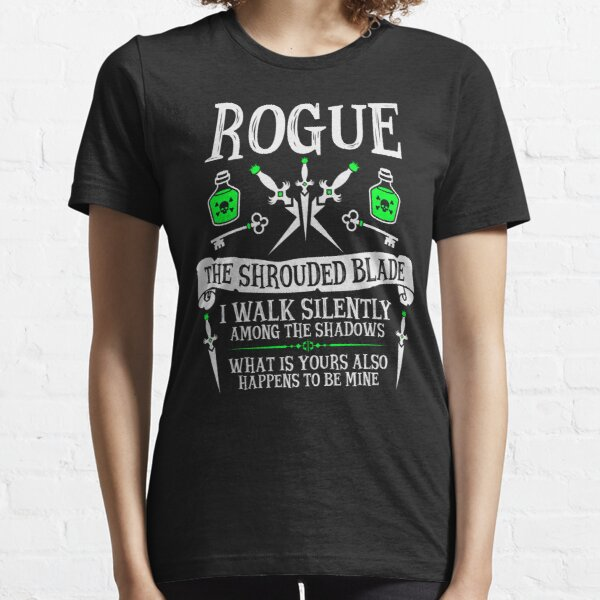 ROGUE, THE SHROUDED BLADE - Dungeons & Dragons (White Text) Essential T-Shirt