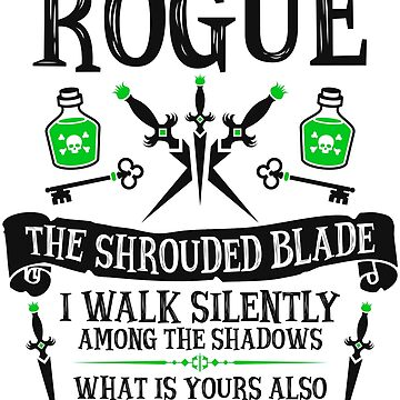 ROGUE, THE SHROUDED BLADE - Dungeons & Dragons (Black Text) by enduratrum