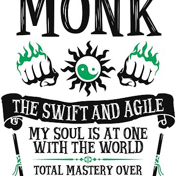 MONK, THE SWIFT AND AGILE - Dungeons & Dragons (Black) by enduratrum