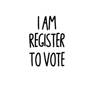 Register to vote sticker by roccoyou