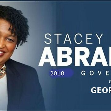 STACEY ABRAMS 2018 Governor of Georgia by bebebelle