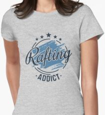 Rafting Addict T-Shirt - Cool Funny Nerdy Comic Graphic Whitewater Rafting Clothing Instructor Tour Team Humor Saying Sayings Shirt Tee Gift Gift Idea Women's Fitted T-Shirt