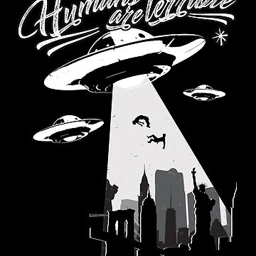 Alien Shirt, Humans are terrible, alien tee, ufo alien, space alien, alien print by theodoros20