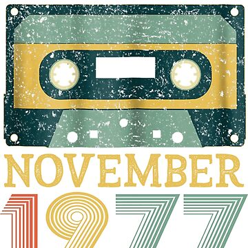 41th Birthday Gift Vintage November 1977 Year Old Mixtape by pigpro