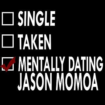 Mentally dating... Jason !  by Sasya