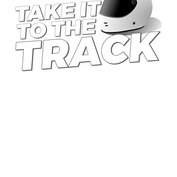 Take It To The Track by Jonnio