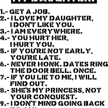 Rules for dating my daughter by twgcrazy