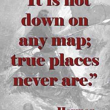 It Is Not Down On Any Map - Melville by CrankyOldDude