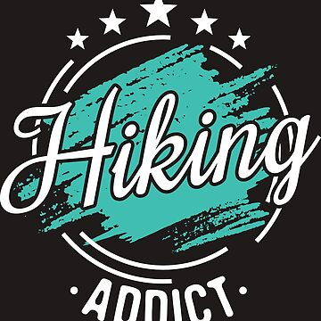 Hiking Addict T-Shirt - Cool Funny Nerdy Comic Graphic Heartbeat Wanderer Wanderin Wanderweisheiten Humor Quote Sayings Shirt Gift Gift idea by melia321