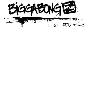BIGGABONG by derP