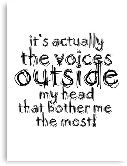 It's actually the voices OUTSIDE my head | Typography White Version by Menega  Sabidussi