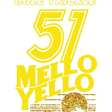 51 Mello Yello - cole trickle Days of Thunder by Bolerovo