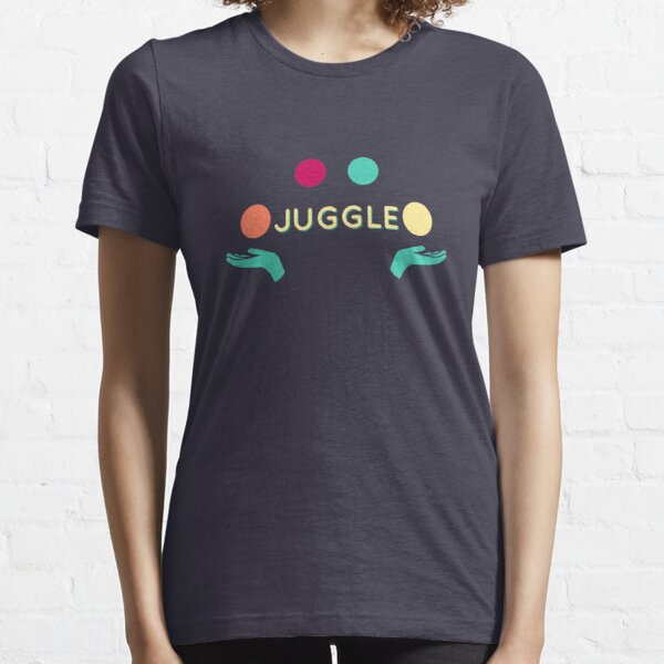 Juggle - Juggling is a ball Essential T-Shirt