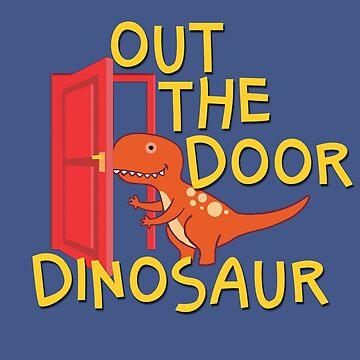 Out the door dinosaur kids pun design by Gifafun