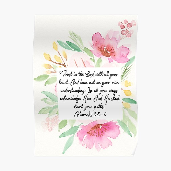 Trust in the Lord with all your heart | Proverbs 3:5,6 | Scripture Art Poster