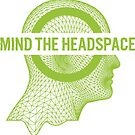 Mind the HeadSpace glitched green  by MindHeadspace