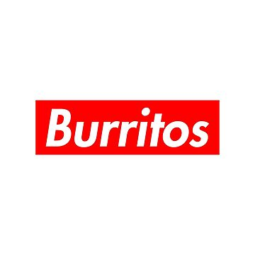 Burritos - Supreme Logo by lurchmerch